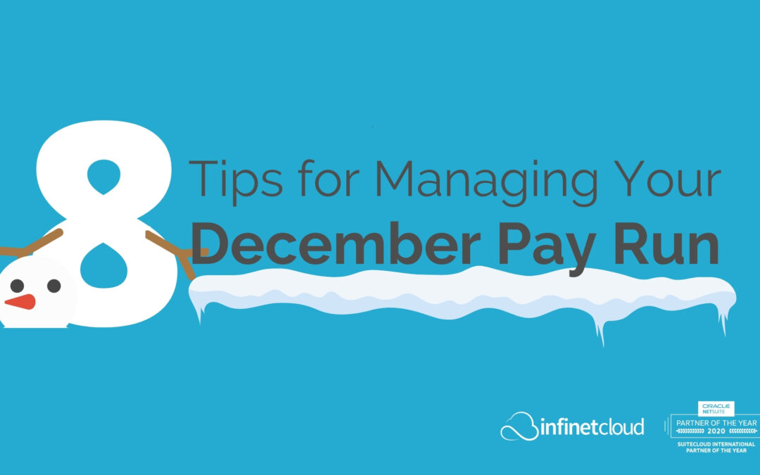 8 Tips for Managing Your December Pay Run